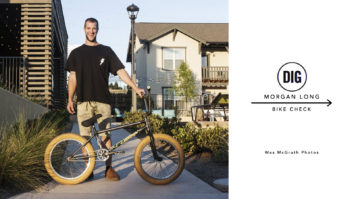 Morgan Long bike check - June 2015 - Digbmx.com